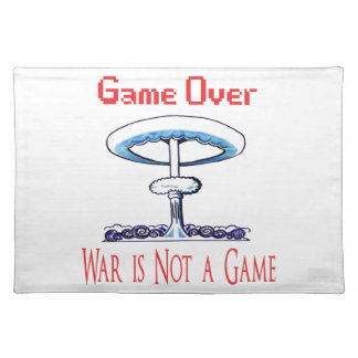 Over game, War is Not to Game Placemat
