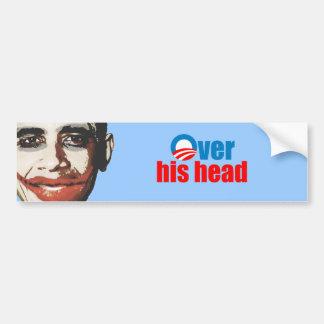 Over his head bumper sticker