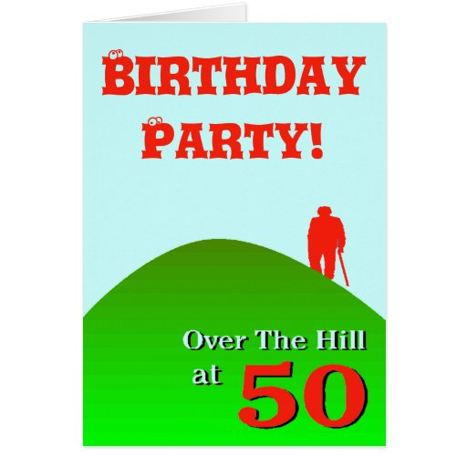 Over The Hill 50th Birthday Cards Quotes