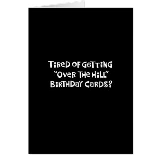 """Over the Hill"" 55th Birthday Card Humor"