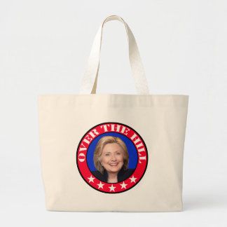 OVER THE HILL - ANTI-HILLARY CLINTON LARGE TOTE BAG