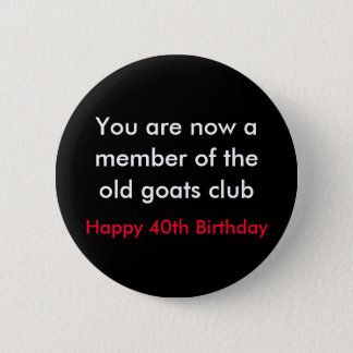 over the hill birthday button