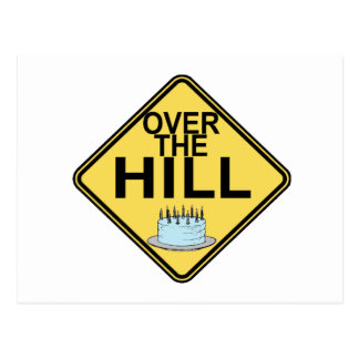 Over The Hill Birthday Postcard