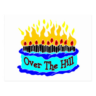 Over The Hill Flaming Birthday Cake Postcard