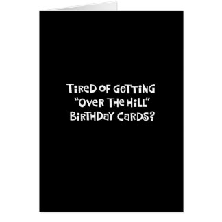 """""""Over the Hill"""" Funny Birthday Card"""