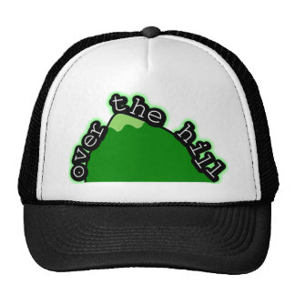 Over The Hill Hats