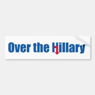 Over the Hillary Bumper Sticker