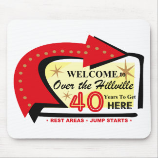 Over The Hillville 40 Mousepad