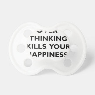 over thinking kills your happiness dummy