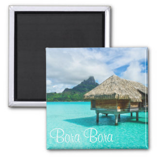Over-water bungalow, Bora Bora text magnet