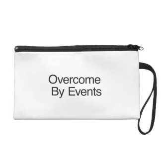 Overcome By Events Wristlet Clutches