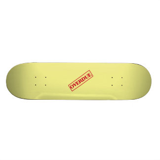 Overdue Stamp - Red Ink Yellow Background Custom Skateboard