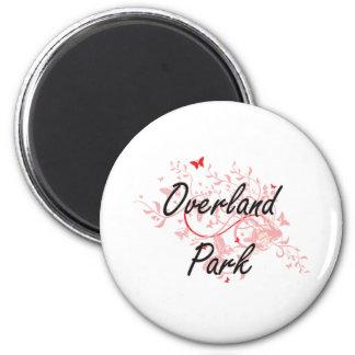 Overland Park Kansas City Artistic design with but 6 Cm Round Magnet