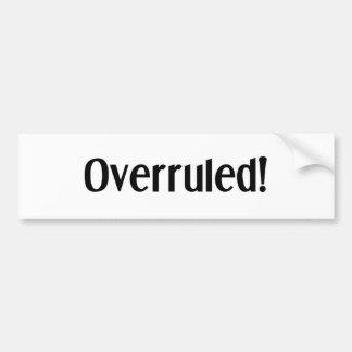 Overruled Bumper Sticker