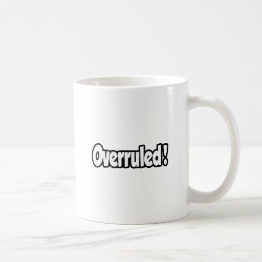 Overruled! Mugs