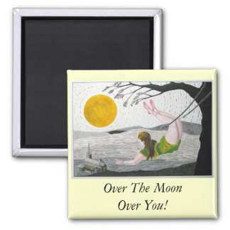 OverThe Moon, Over You! Square Magnet