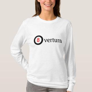 Overturn Prop  8 T-Shirt