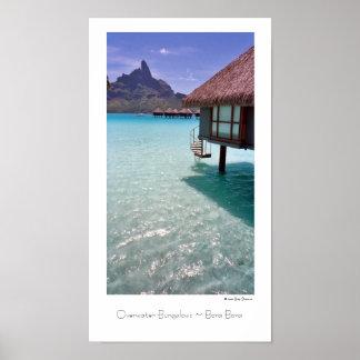 Overwater Bungalows ~ Bora Bora ~ Travel Poster