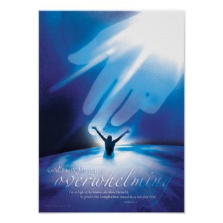 OVERWHELMING LOVE - Christian Religious Posters