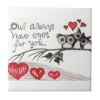 "Owl Always Have Eyes For You - Small (4.25"" x 4.25 Small Square Tile"