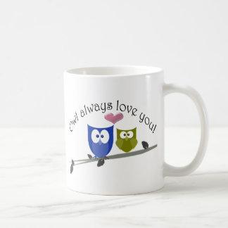 Owl always love you! basic white mug