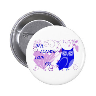 Owl Always Love You Buttons