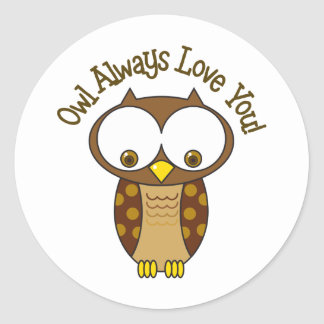 Owl Always Love You Classic Round Sticker