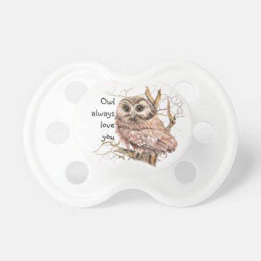 Owl Always Love You Cute Baby Owl, Bird Baby Pacifier