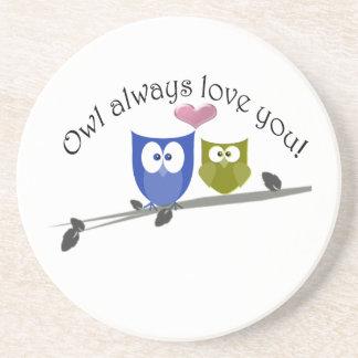 Owl always love you, cute Owls Art Beverage Coaster