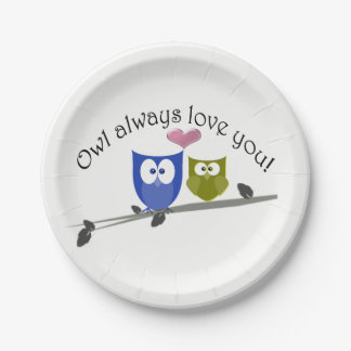 Owl Always Love You, cute Owls Art Paper Plate