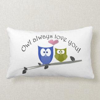 Owl always love you, cute Owls Throw Pillow Throw Cushion