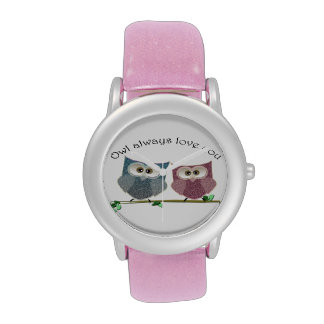 Owl always love you, cute Owls watch