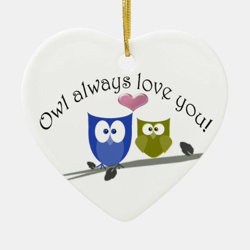Owl always love you! Ornament