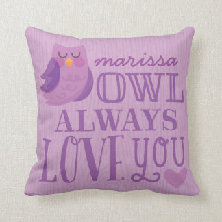 Owl Always Love You, Personalized Nursery Pillow Cushion