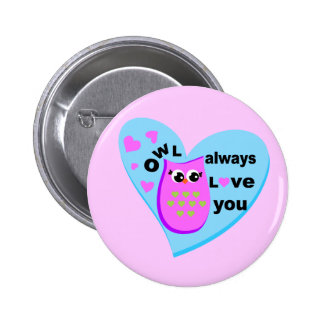 owl always love you pinback button