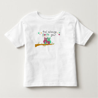 Owl Always Love You T Shirts