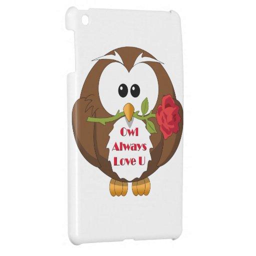 Owl Always Love You Theme iPad Mini Cases