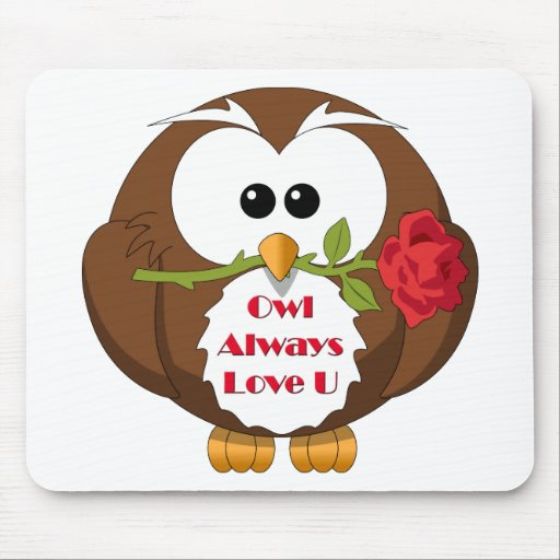 Owl Always Love You Theme Mousepads