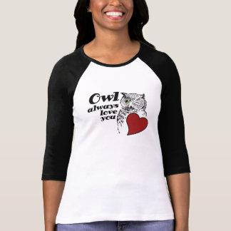 OWL always love you Shirts