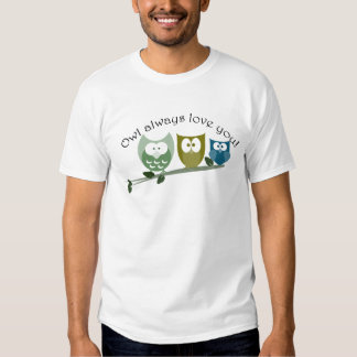 Owl always love you! Valentine's Gifts Tees
