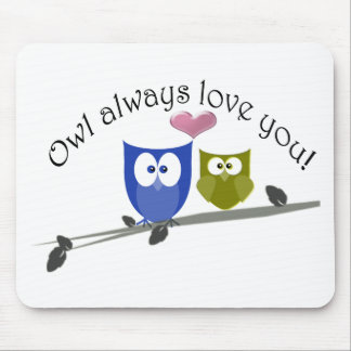 Owl always love you, with 3D heart Mouse Pad