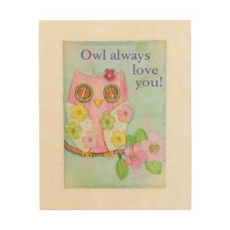 Owl always love you! wood wall art
