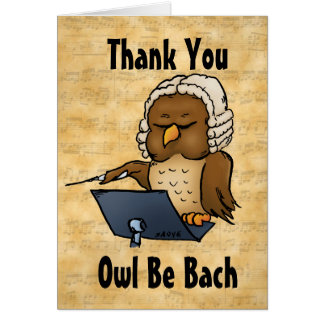 Owl Be Bach Funny Thank You Hospitality Card