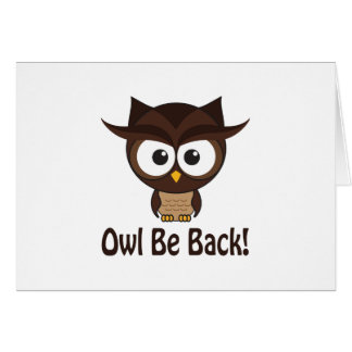 Owl Be Back Note Card