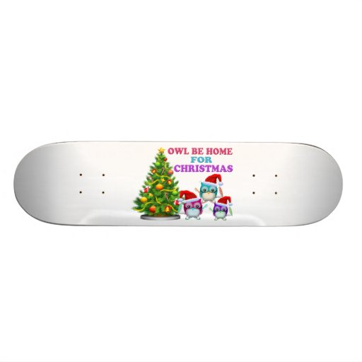 Owl Be Home For Christmas Skate Deck