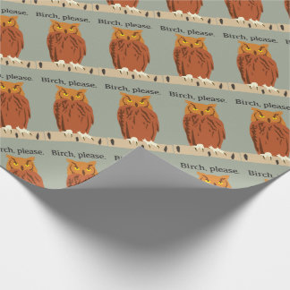 Owl Birch Please Wrapping Paper
