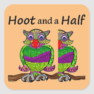 Owl Hoot and a Half Square Sticker