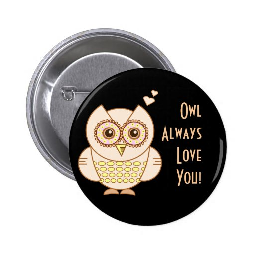 Owl Love Pinback Buttons