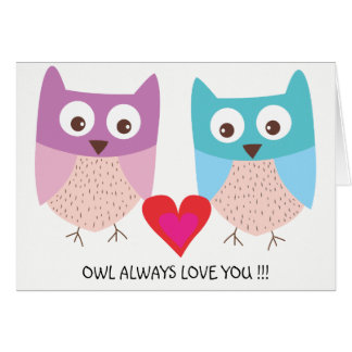 Owl Love - I'll always love you Card