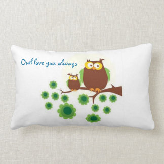 Owl Love you Always Decorative Pillow